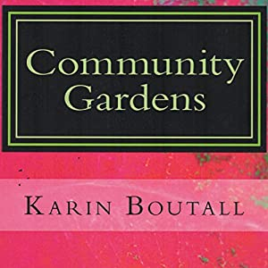 Community Gardens Audiobook