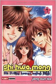 Shi Hwa Mong 01: Jong-Eun Lee: 9783899219364: Amazon.com: Books