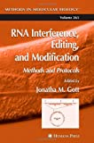 img - for RNA Interference, Editing, and Modification: Methods and Protocols (Methods in Molecular Biology) book / textbook / text book