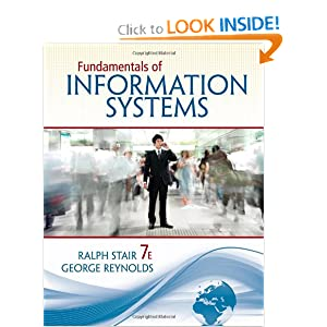 Fundamentals of Information Systems Ralph Stair and George Reynolds