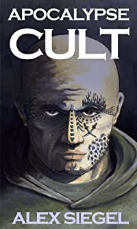 (FREE on 10/24) Apocalypse Cult by Alex Siegel - http://eBooksHabit.com