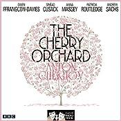The Cherry Orchard: (Classic Radio Theatre - Dramatised)   [Anton Chekhov]