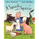 A Squash and A Squeezeby Julia Donaldson