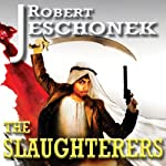 The Slaughterers | Robert Jeschonek