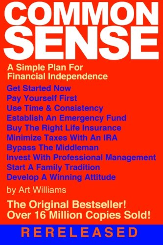 Common Sense: A Simple Plan for Financial Independence PDF