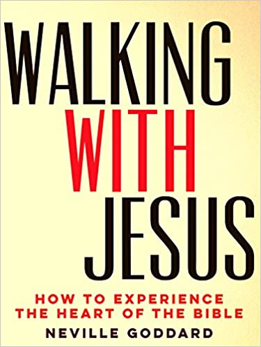 Walking With Jesus: How to Experience the Heart of the Bible