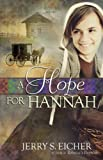 A Hope for Hannah (Hannahs Heart)