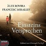 Einsteins Versprechen | Àlex Rovira,Francesc Miralles