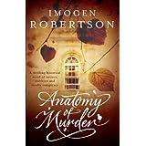 Anatomy of Murderby Imogen Robertson