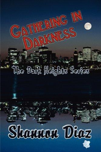 Gathering in Darkness: The Dark Heights Series