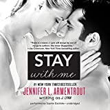 Stay With Me: Library Edtion (The Wait for You)