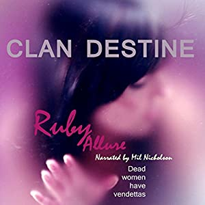 Clan Destine: Dead Women Have Vendettas Audiobook