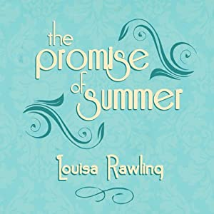 Promise of Summer | [Louisa Rawlings]