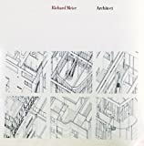 Richard Meier Architect: Buildings and Projects 1966-1976 (0195020766) by Richard Meier