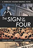Ian Edginton The Sign of the Four (Sherlock Holmes Graphic Novels)