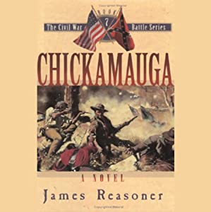 Chickamauga: The Civil War Battle Series, Book 7 | [James Reasoner]