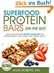 Superfood Protein Bars On-the-Go: Eas...