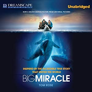 Big Miracle | [Tom Rose]