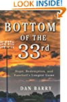 Bottom Of The 33rd: Hope, Redemption,...