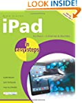 iPad In Easy Steps Covers iOS 7 for i...