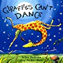 Giraffes Can't Dance (       UNABRIDGED) by Giles Andreae Narrated by Billy Dee Williams