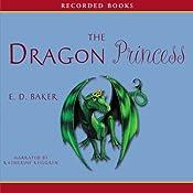 Dragon Princess: Tales of the Frog Princess   E. D. Baker