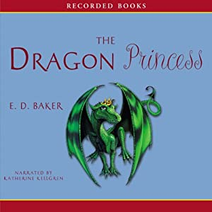 Dragon Princess: Tales of the Frog Princess | [E. D. Baker]