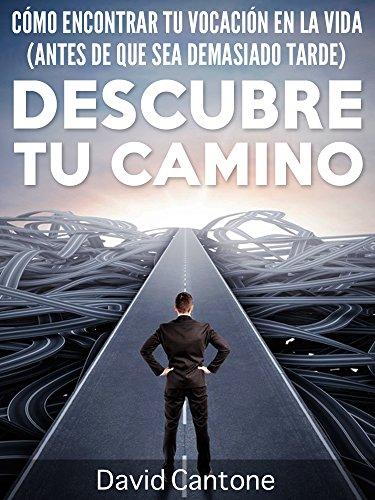 Portada del libro Descubre tu camino de David Cantone