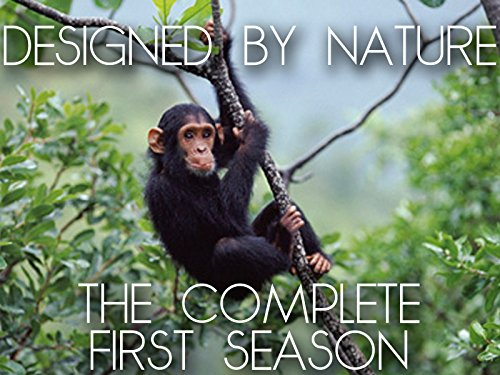 Designed By Nature - The Complete First Season