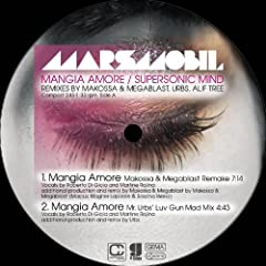 Mangia Amore / Supersonic Mind