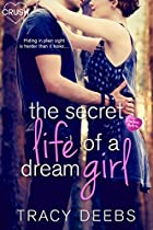 The Secret Life Of A Dream Girl (creative Hearts)