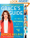 Grace's Guide: The Art of Pretending...