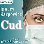 Cud | Ignacy Karpowicz