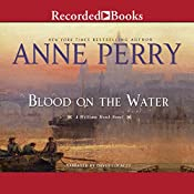 Blood on the Water: William Monk, Book 20 | [Anne Perry]