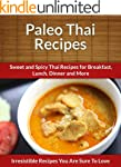Paleo Thai Recipes: Sweet and Spicy T...
