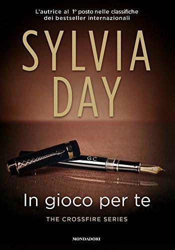 Sylvia Day - In gioco per te