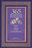 365 Positive Thoughts; Hope for Today and Tomorrow