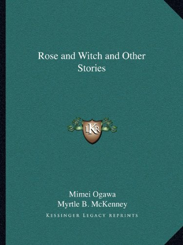 Rose and Witch and Other Stories