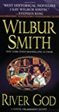 River God: A Novel of Ancient Egypt (0312945973) by Smith, Wilbur
