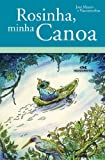 img - for Rosinha, Minha Canoa (Portuguese Edition) book / textbook / text book