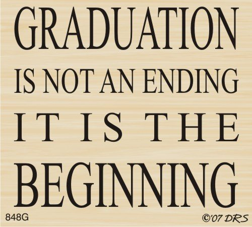 Graduation is the Beginning  Rubber Stamp