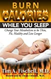 Burn Calories While You Sleep