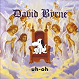 Uh-Oh by David Byrne (2012)