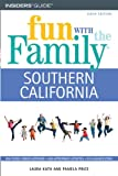 img - for Fun with the Family Southern California, 6th (Fun with the Family Series) book / textbook / text book