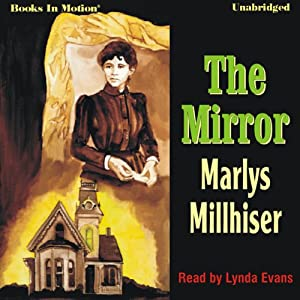 The Mirror | [Marlys Millhiser]
