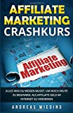 Affiliate Marketing Crashkurs: Alles was du wissen musst