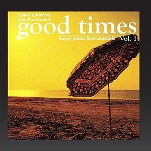 Good times (Happy Guitar Instrumentals, Vol. 1)