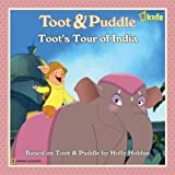 Toot's Tour of India (Toot & Puddle)