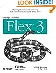 Programming Flex 3: The Comprehensive...