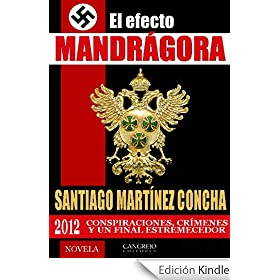 EL EFECTO MANDRGORA 2012